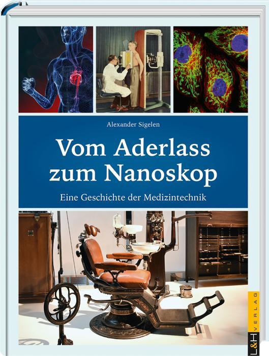 Cover-Bild Vom Aderlass zum Nanoskop