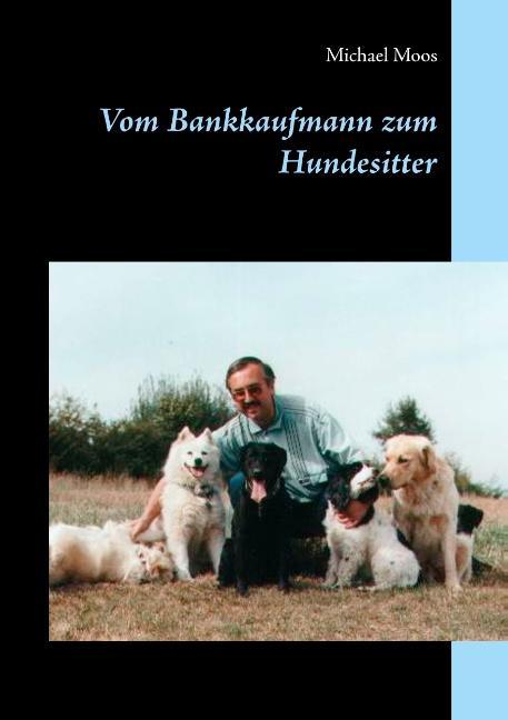 Cover-Bild Vom Bankkaufmann zum Hundesitter