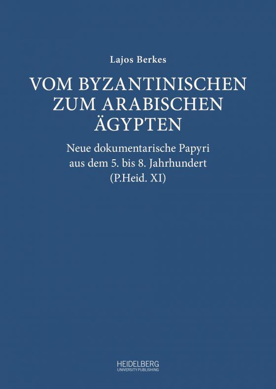 Cover-Bild Vom byzantinischen zum arabischen Ägypten