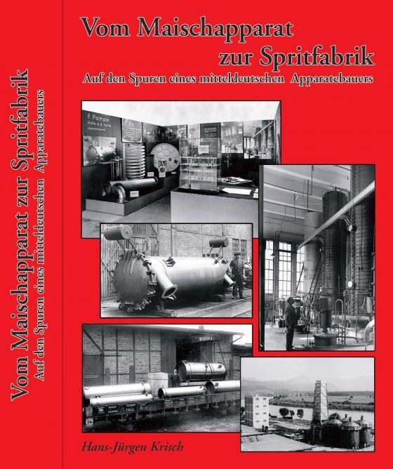 Cover-Bild Vom Maischapparat zur Spritfabrik