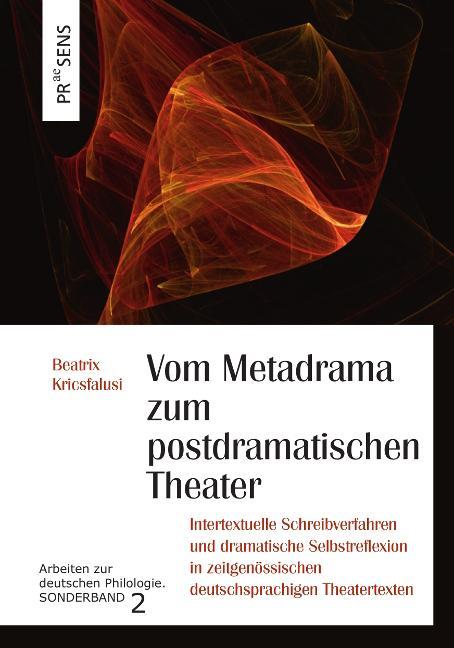 Cover-Bild Vom Metadrama zum postdramatischen Theater
