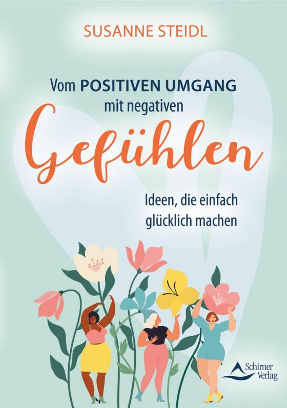 Cover-Bild Vom positiven Umgang mit negativen Gefühlen