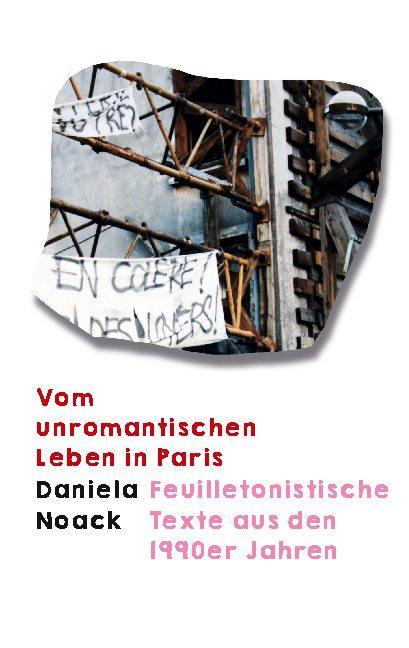 Cover-Bild Vom unromantischen Leben in Paris