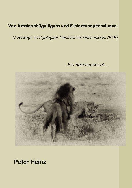 Cover-Bild Von Ameisenhügeltigern und Elefantenspitzmäusen