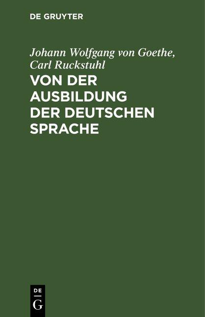 Cover-Bild Von der Ausbildung der deutschen Sprache