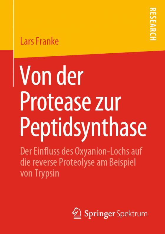 Cover-Bild Von der Protease zur Peptidsynthase