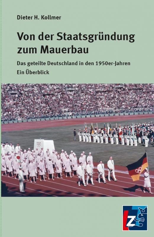 Cover-Bild Von der Staatsgründung zum Mauerbau