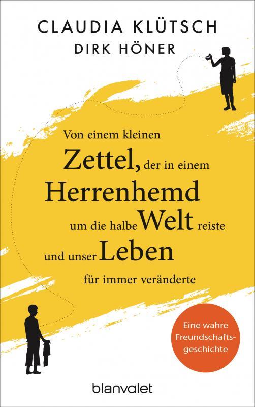 Cover-Bild Von einem kleinen Zettel, der in einem Herrenhemd um die halbe Welt reiste und unser Leben für immer veränderte