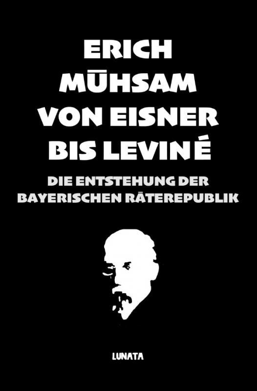 Cover-Bild Von Eisner bis Leviné