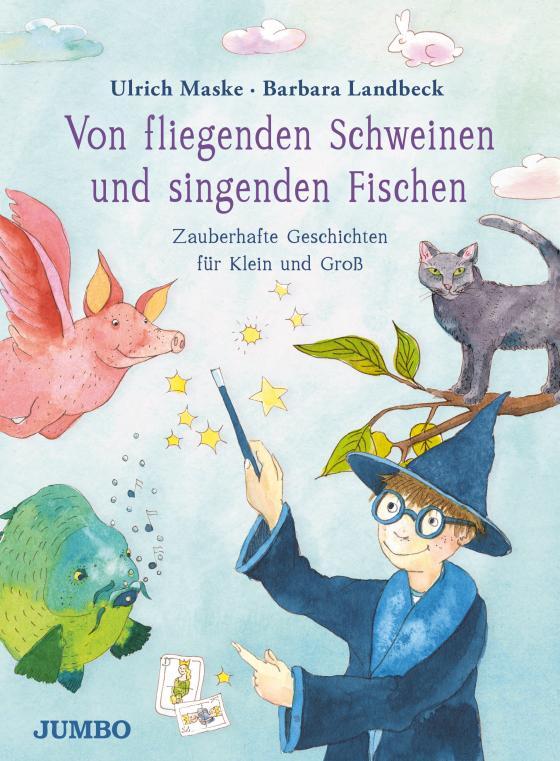 Cover-Bild Von fliegenden Schweinen und singenden Fischen