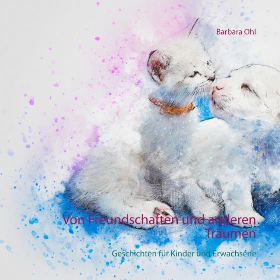 Cover-Bild Von Freundschaften und anderen Träumen