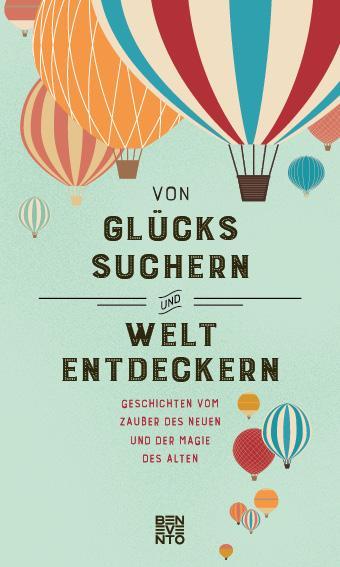 Cover-Bild Von Glückssuchern und Weltentdeckern