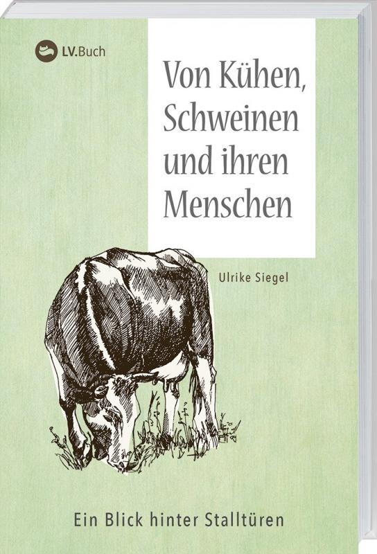 Cover-Bild Von Kühen, Schweinen und ihren Menschen