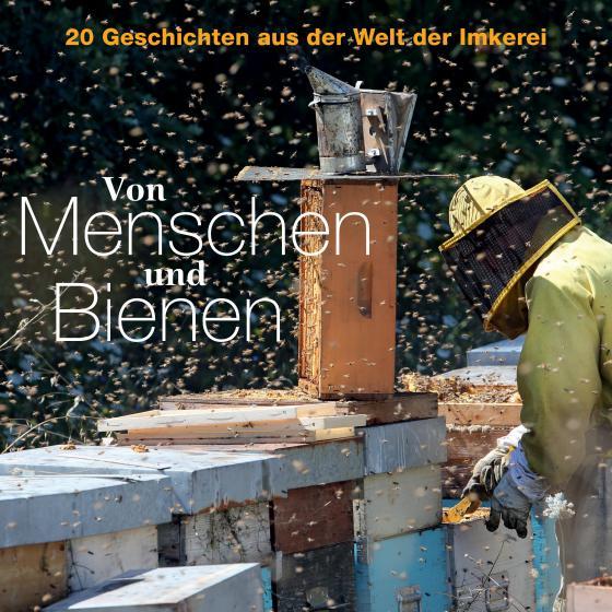 Cover-Bild Von Menschen und Bienen