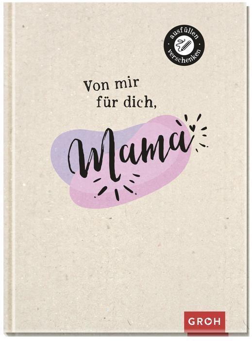 Cover-Bild Von mir für dich, Mama