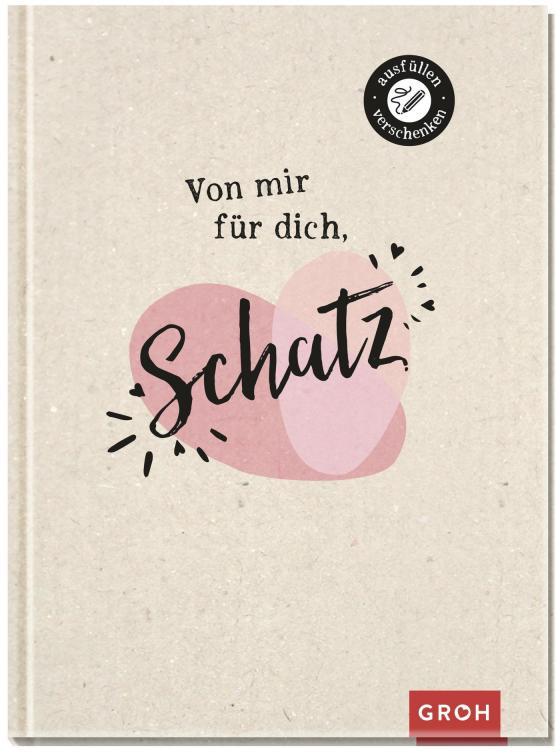 Cover-Bild Von mir für dich, Schatz