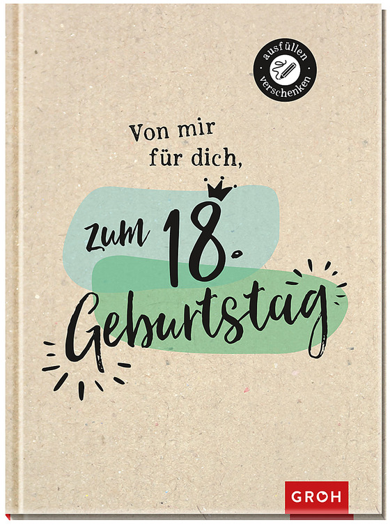 Cover-Bild Von mir für dich zum 18. Geburtstag