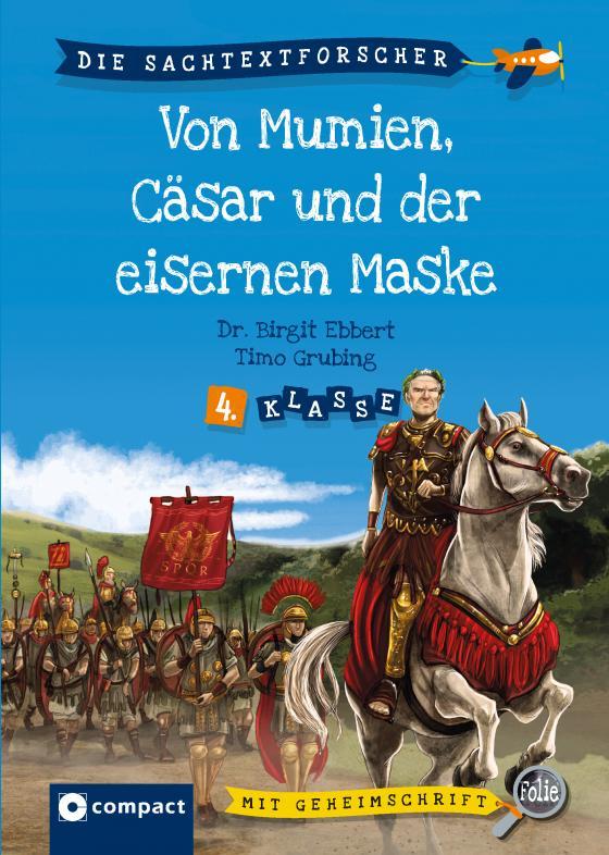 Cover-Bild Von Mumien, Caesar und dem Mann mit der eisernen Maske