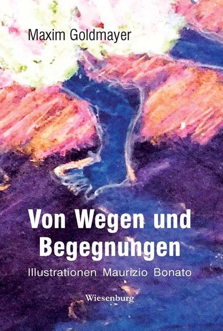 Cover-Bild Von Wegen und Begegnungen