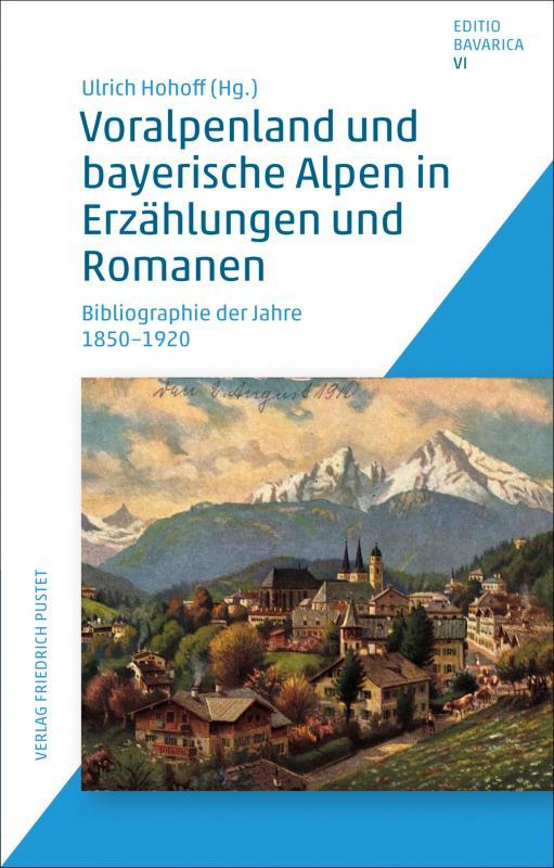 Cover-Bild Voralpenland und bayerische Alpen in Erzählungen und Romanen