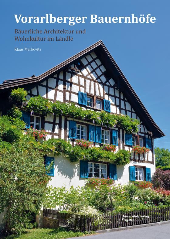 Cover-Bild Vorarlberger Bauernhöfe