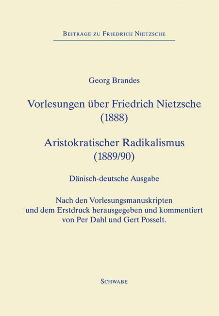 Cover-Bild Vorlesungen über Friedrich Nietzsche (1888) Aristokratischer Radikalismus (1889/90)
