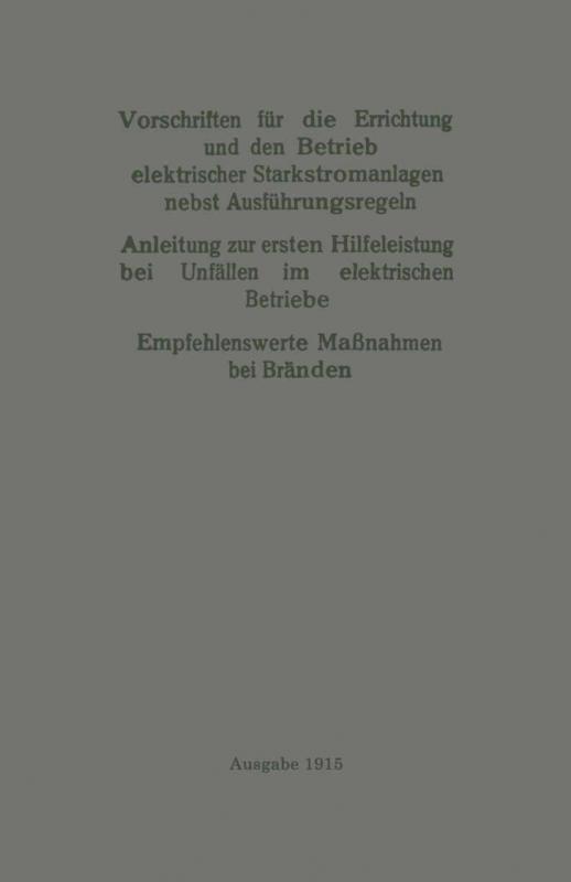 Cover-Bild Vorschriften für die Errichtung und den Betrieb elektrischer Starkstromanlagen nebst Ausführungsregeln