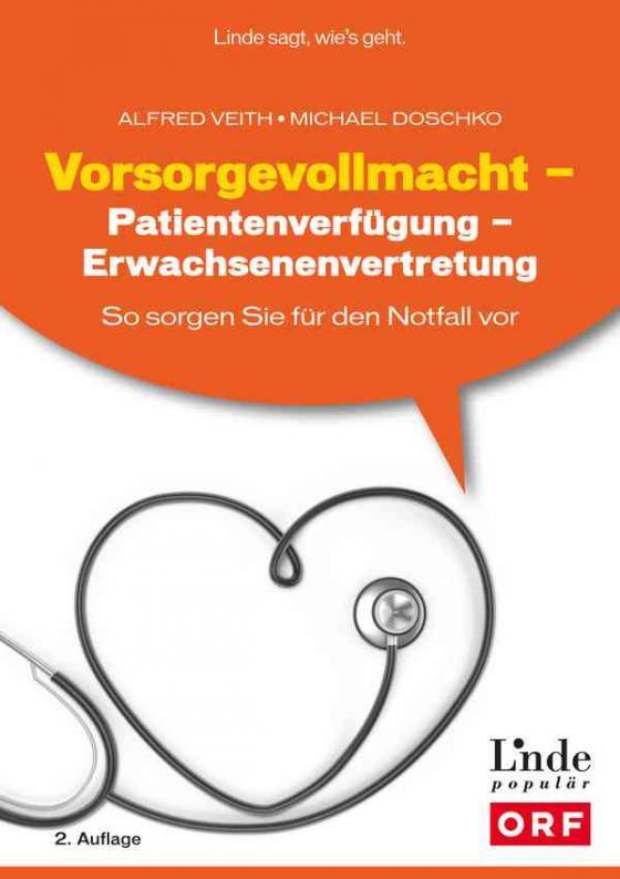 Cover-Bild Vorsorgevollmacht - Patientenverfügung - Erwachsenenvertretung