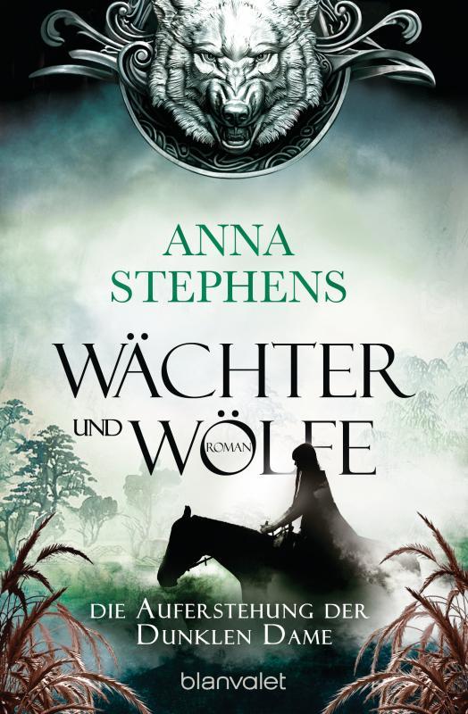 Cover-Bild Wächter und Wölfe - Die Auferstehung der Dunklen Dame
