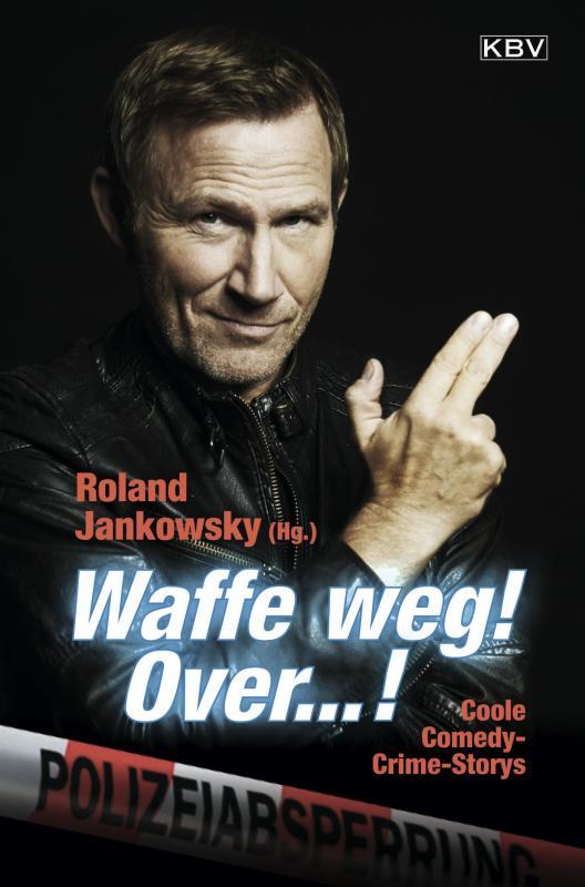Cover-Bild Waffe weg! Over...!