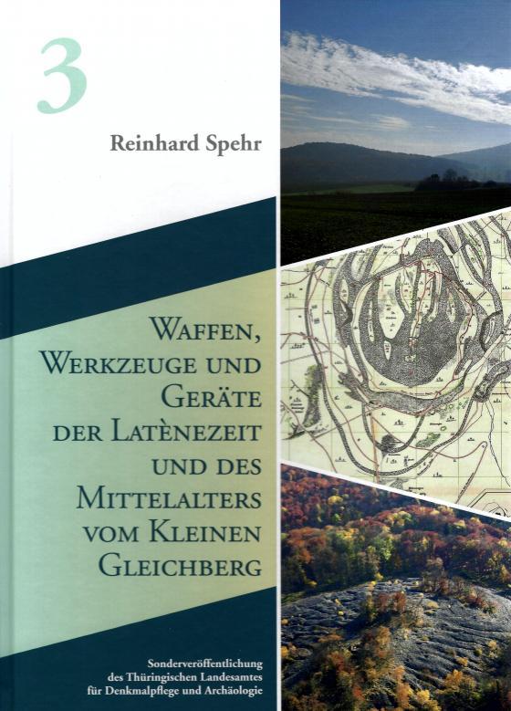 Cover-Bild Waffen, Werkzeuge und Geräte der Latènezeit und des Mittelalters vom Kleinen Gleichberg