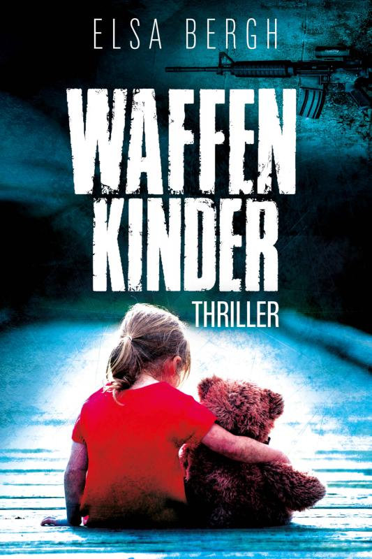 Cover-Bild Waffenkinder