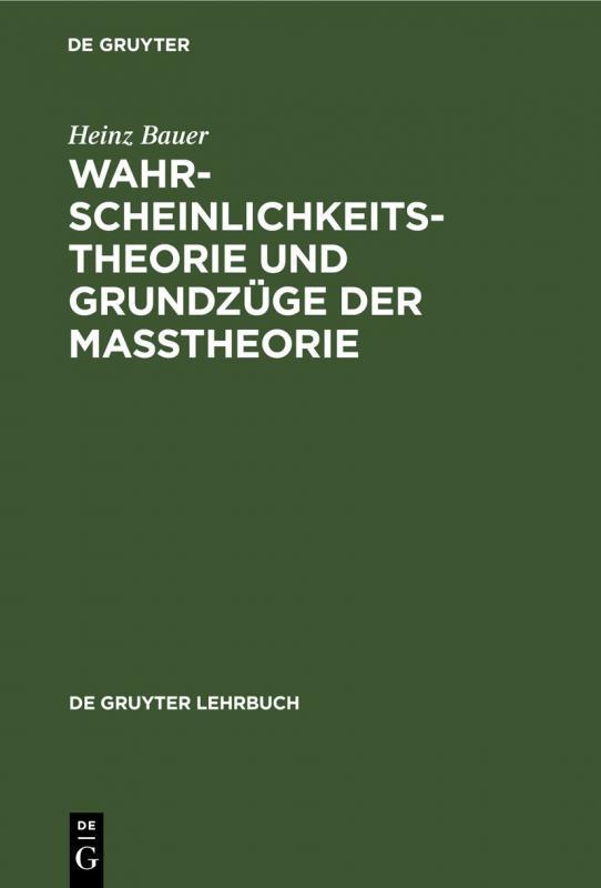 Cover-Bild Wahrscheinlichkeitstheorie und Grundzüge der Maßtheorie