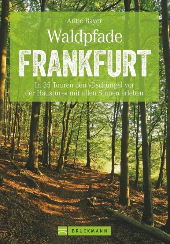 Cover-Bild Waldpfade Frankfurt
