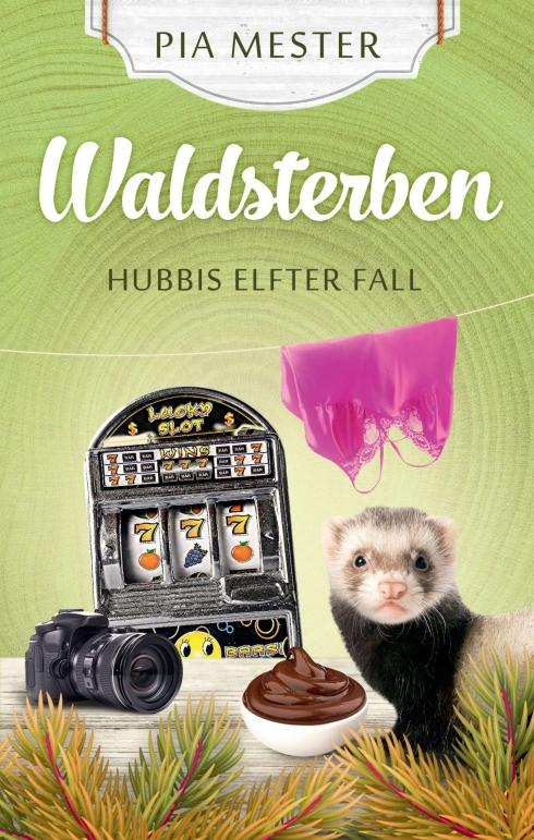 Cover-Bild Waldsterben - Hubbis elfter Fall