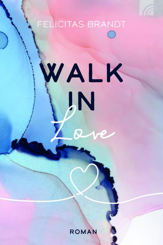 Cover-Bild Walk in LOVE