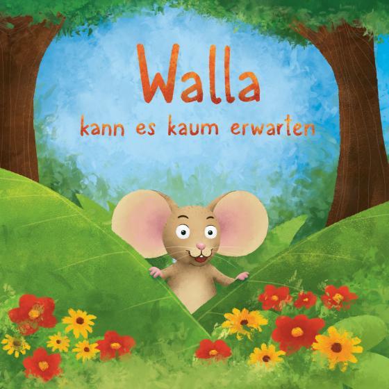 Cover-Bild Walla kann es kaum erwarten