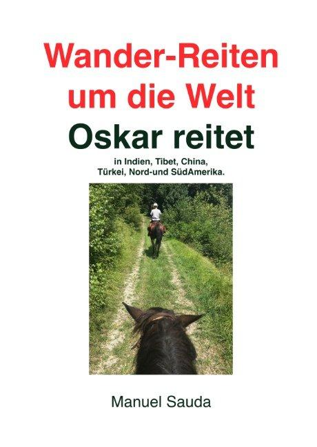Cover-Bild Wander-Reiten um die Welt, Oskar reitet