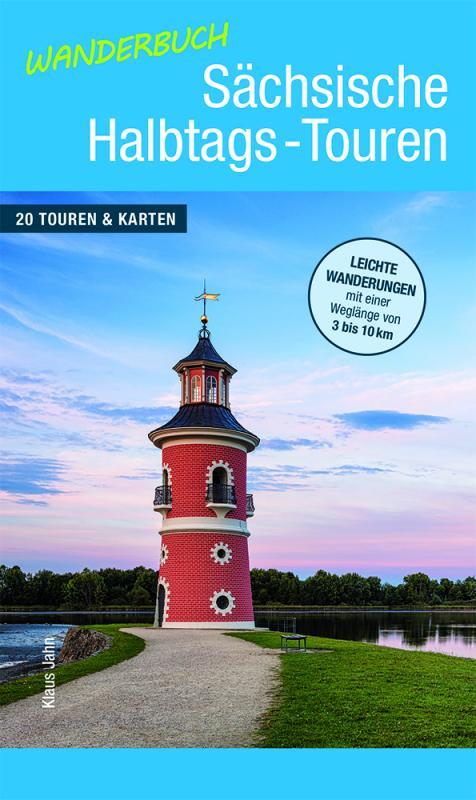 Cover-Bild Wanderbuch Sächsische Halbtags-Touren