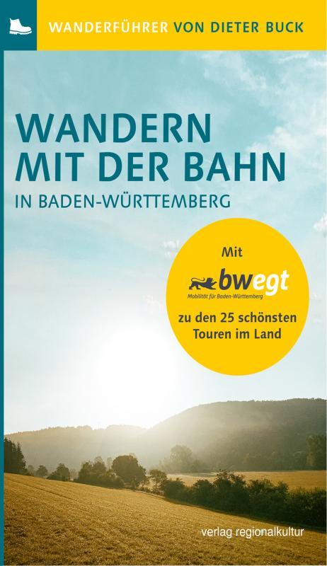 Cover-Bild Wandern mit der Bahn in Baden-Württemberg