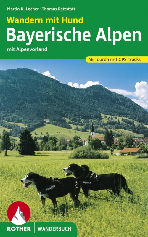 Cover-Bild Wandern mit Hund Bayerische Alpen