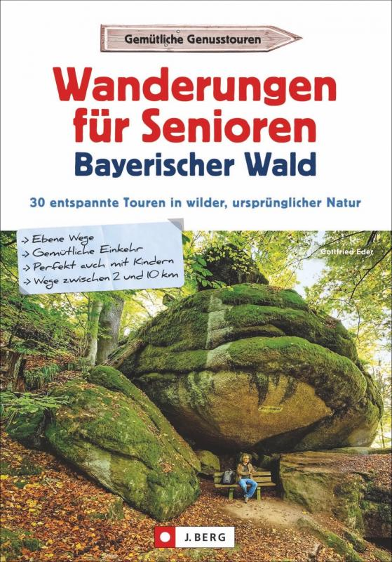 Cover-Bild Wanderungen für Senioren Bayerischer Wald