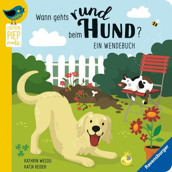 Cover-Bild Wann gehts rund beim Hund?/ Wann macht die Katz Rabatz?: Ein Wendebuch