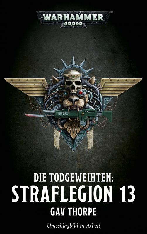 Cover-Bild Warhammer 40.000 - Straflegion 13