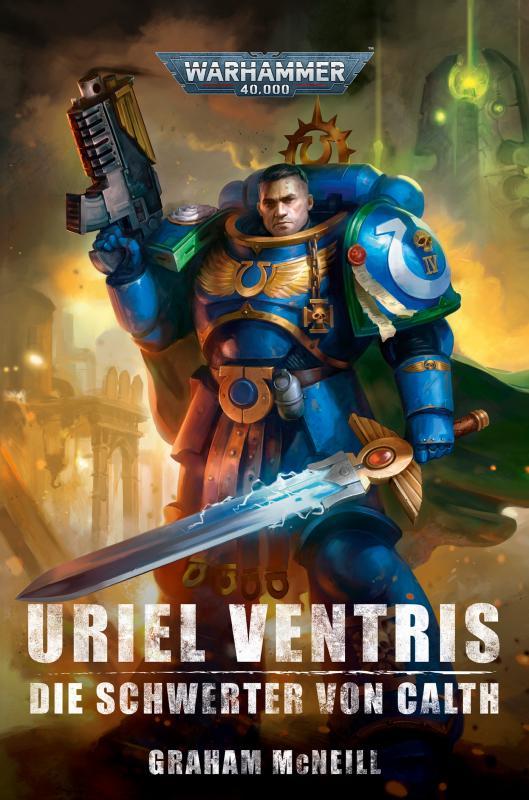 Cover-Bild Warhammer 40.000 - Uriel Ventris Die Schwerter von Cath