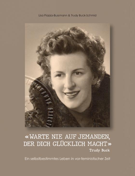 Cover-Bild « WARTE NIE AUF JEMANDEN, DER DICH GLÜCKLICH MACHT »