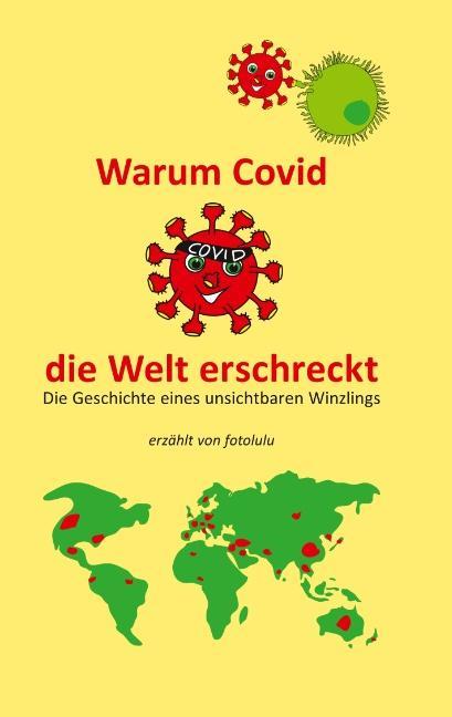 Cover-Bild Warum Covid die Welt erschreckt