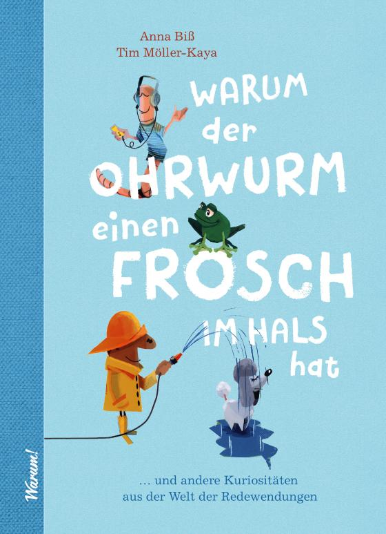 Cover-Bild Warum der Ohrwurm einen Frosch im Hals hat