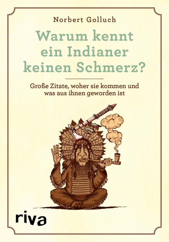 Cover-Bild Warum kennt ein Indianer keinen Schmerz?