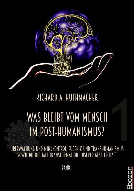 Cover-Bild Was bleibt vom Mensch im Post-Humanismus?